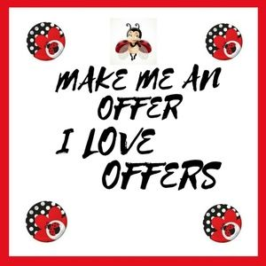 Other - I LOVE OFFERS!!!